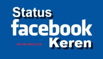Kata-Kata Status Facebook Keren