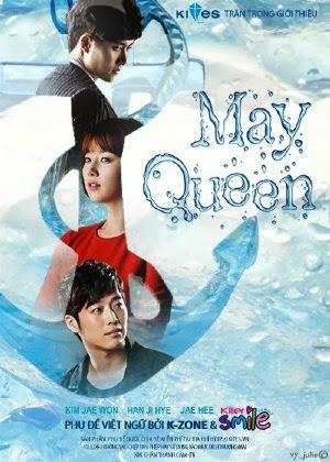 Nữ Hoàng Tháng Năm - May Queen (2012)