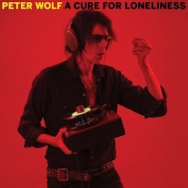 Peter Wolf – A Cure For Loneliness (2016)