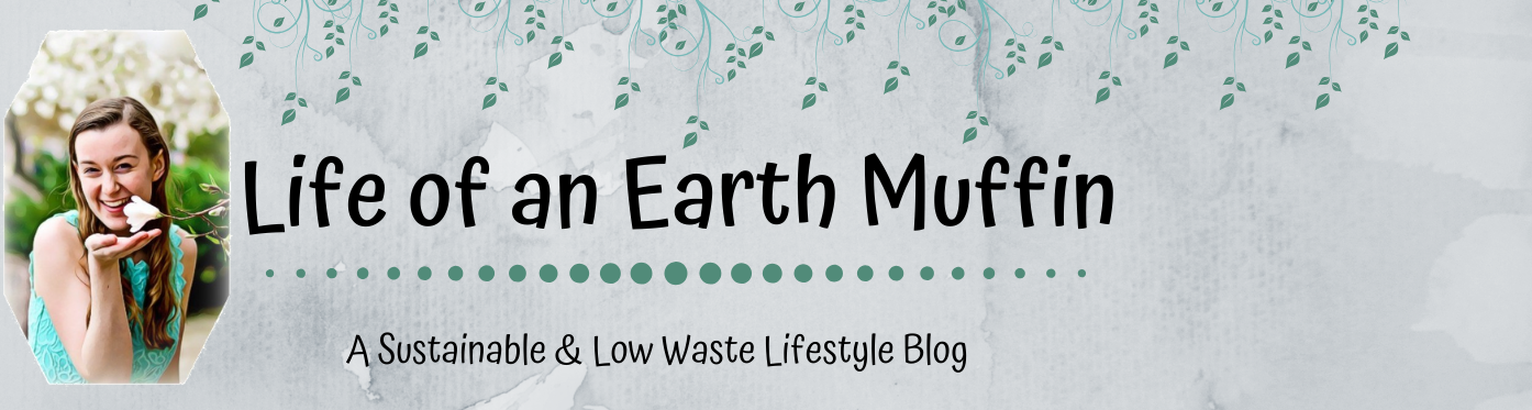 Life of an Earth Muffin