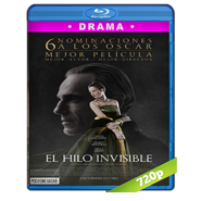 El Hilo Fantasma (2017) BRRip 720p Audio Dual Latino-Ingles