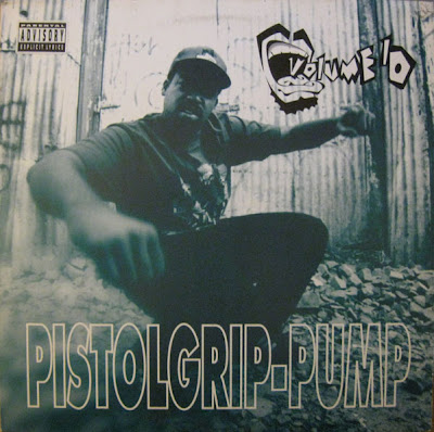 Volume 10 – Pistolgrip-Pump (VLS) (1993) (320 kbps)