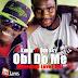 #GJMUSIC #PREMIER: Kunta (@KuntaBradez) ft Don Sky(@DonSky6) - Obi Do Me