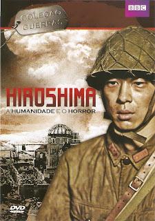Download – Hiroshima, a Humanidade e o Horror – DVDRip AVI Dublado