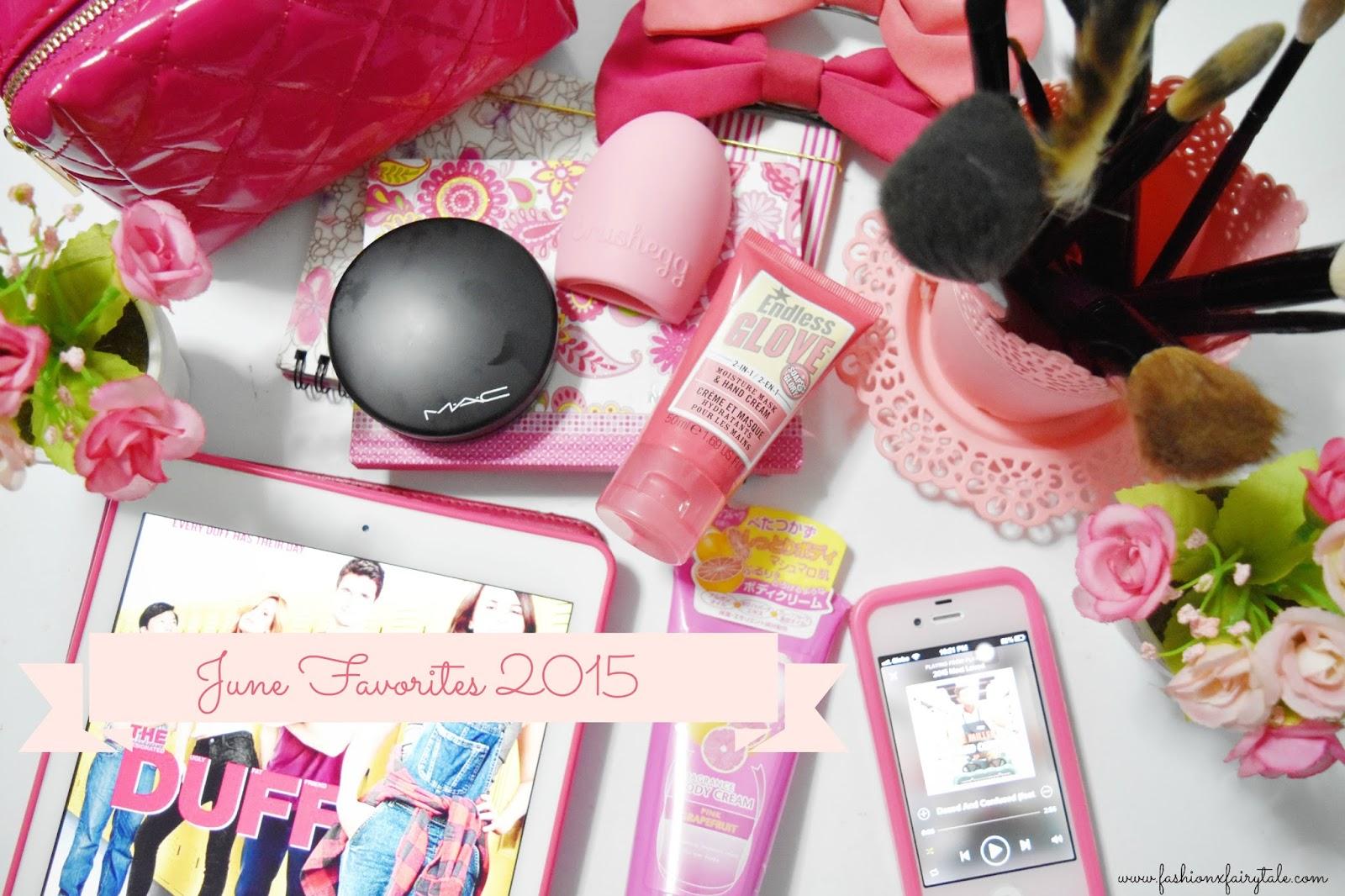June Favorites 2015 | Beauty & Lifestyle