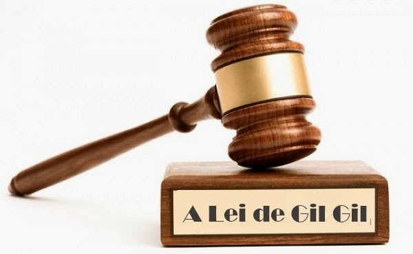 A Lei de Gil Gil