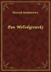 Pan Wołodyjowski - ebook, Henryk Sienkiewicz, NetPress Digital Sp. z o.o., darmowe ebooki, klasyka literatury, ePub - pobierz