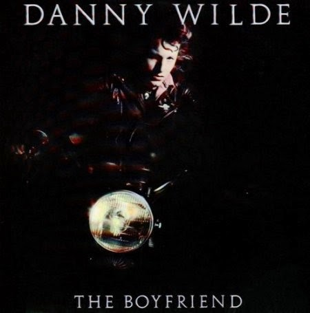 Danny Wilde The Boyfriend 1986 aor melodic rock music blogspot full albums bands