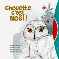 http://lesmercredisdejulie.blogspot.fr/2014/12/album-cd-chouette-cest-noel.html