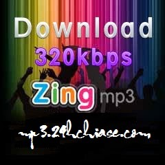 Nghe và tải nhạc 320kbps chất lượng cao