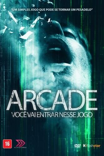 Arcade - Você Vai Entrar Nesse Jogo Filmes Torrent Download capa