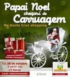 Papai Noel vai chegar de carruagem no Santa Cruz Shopping