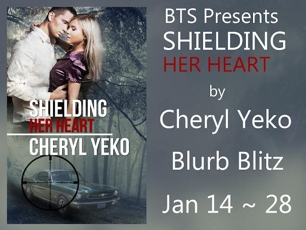 BTS Blitz! Shielding Her Heart by Cheryl Yeko