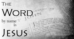 . . . and the Word was God.  ~John 1:1c