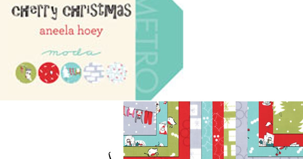 Crazy Quilt Girl Fabric Shop Moda Cherry Christmas Fabric