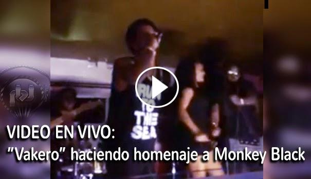 "VIDEO ENVIVO - ""Vakero"" haciendo homenaje a ""monkey black"""