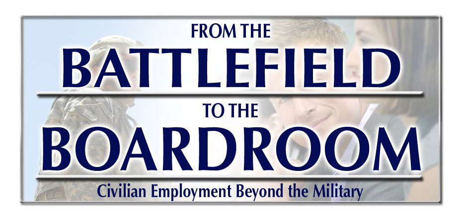 From the Battlefield to the Boardroom: Civilian Employment Beyond the Military