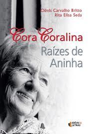 CORA CORALINA RAÍZES DE ANINHA
