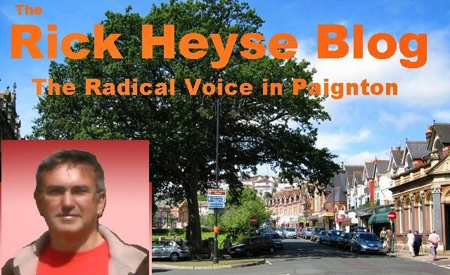 Rick Heyse - The Radical Voice for Paignton