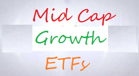 Top Mid Cap Growth ETFs
