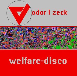 Vodor L Zeck : Welfare-Disco