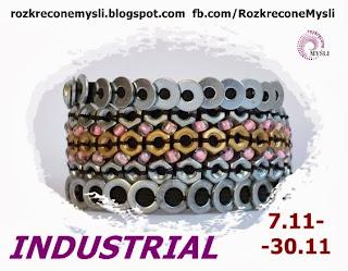 http://rozkreconemysli.blogspot.com/2013/11/industrial-711-3011.html