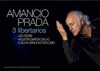 Amancio Prada en Sevilla con '3 libertarios', actuación el 14 y 15 de abril de 2012