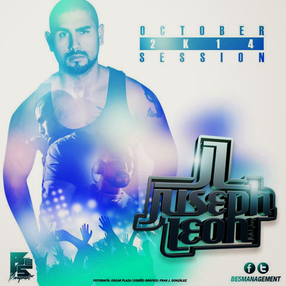 DJ Juseph León - OCTOBER 2K14 SESSION