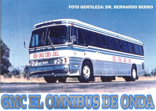 """""""GMC"""" EL OMNIBUS DE ONDA."""