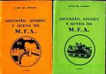 25-Ascenção, apogeu e queda do M.F.A. / Diniz de Almeida