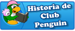 Historia de Club Penguin