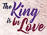 The King is in Love February 20, 2018