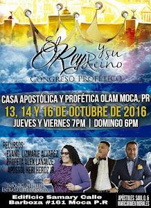 CONGRESO PROFETICO EL REY Y SU REINO, MOCA, PUERTO RICO, USA