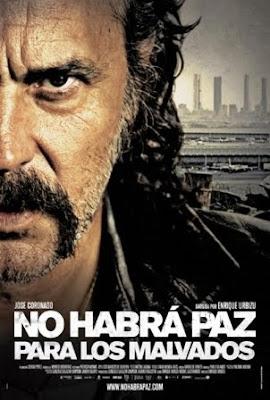 No habrá paz para los malvados (2011). poster