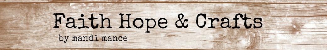 Faith, Hope & Crafts