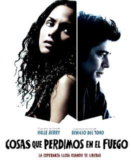 Cosas que perdimos en el fuego (2007)