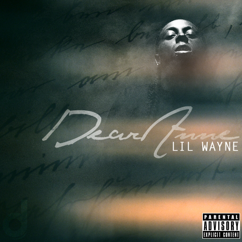 Lil wayne dear anne lyrics