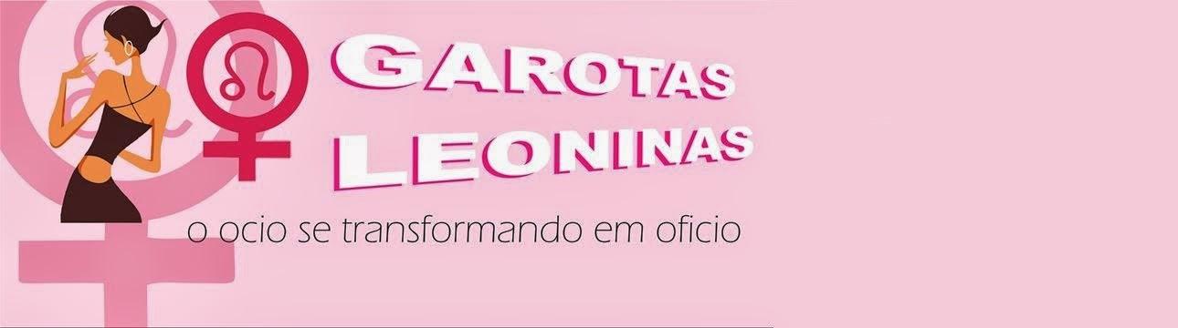 Garotas Leoninas