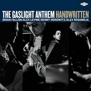 The Gaslight Anthem – Handwritten Lyrics | Letras | Lirik | Tekst | Text | Testo | Paroles - Source: musicjuzz.blogspot.com