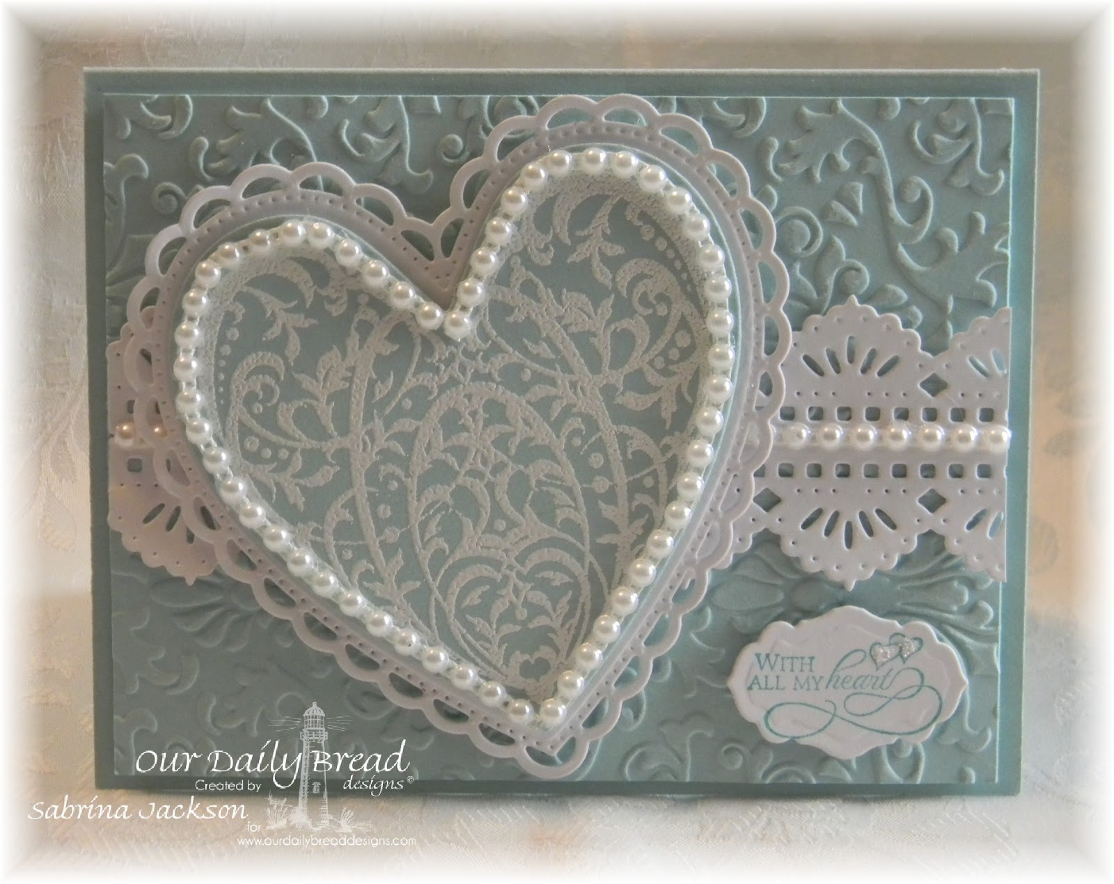 Stamps - Our Daily Bread Designs Bless Your Heart, ODBD Custom Beautiful Borders Dies, ODBD Ornate Hearts Die, ODBD  Custom Antique Labels & Border Dies