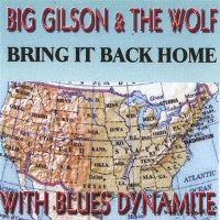 Big Gilson & The Wolf - 2 albums: Bring It Back Home / Chrysalis