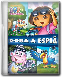 espia Download Dora a Aventureira Dora a espiã DVDRip XViD Dual Audio+ RMVB Dublado