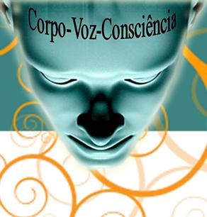 Corpo-Voz-Consciência