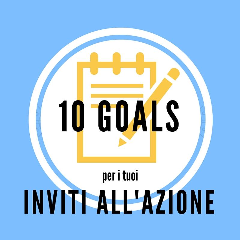 10 goal per gli inviti all'azione