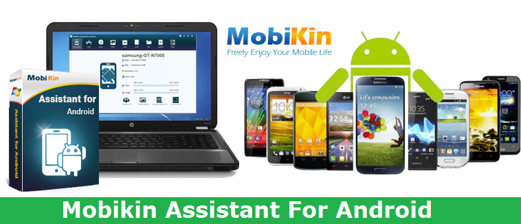 Mobikin Assisstant For Android: Best Android Suit Application For Windows