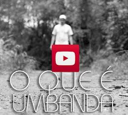 Documentário - O que é Umbanda