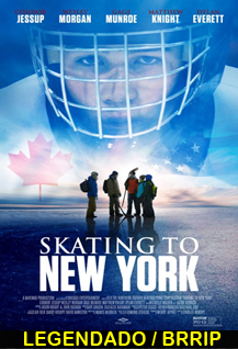Assistir Skating To New York Legendado 2015
