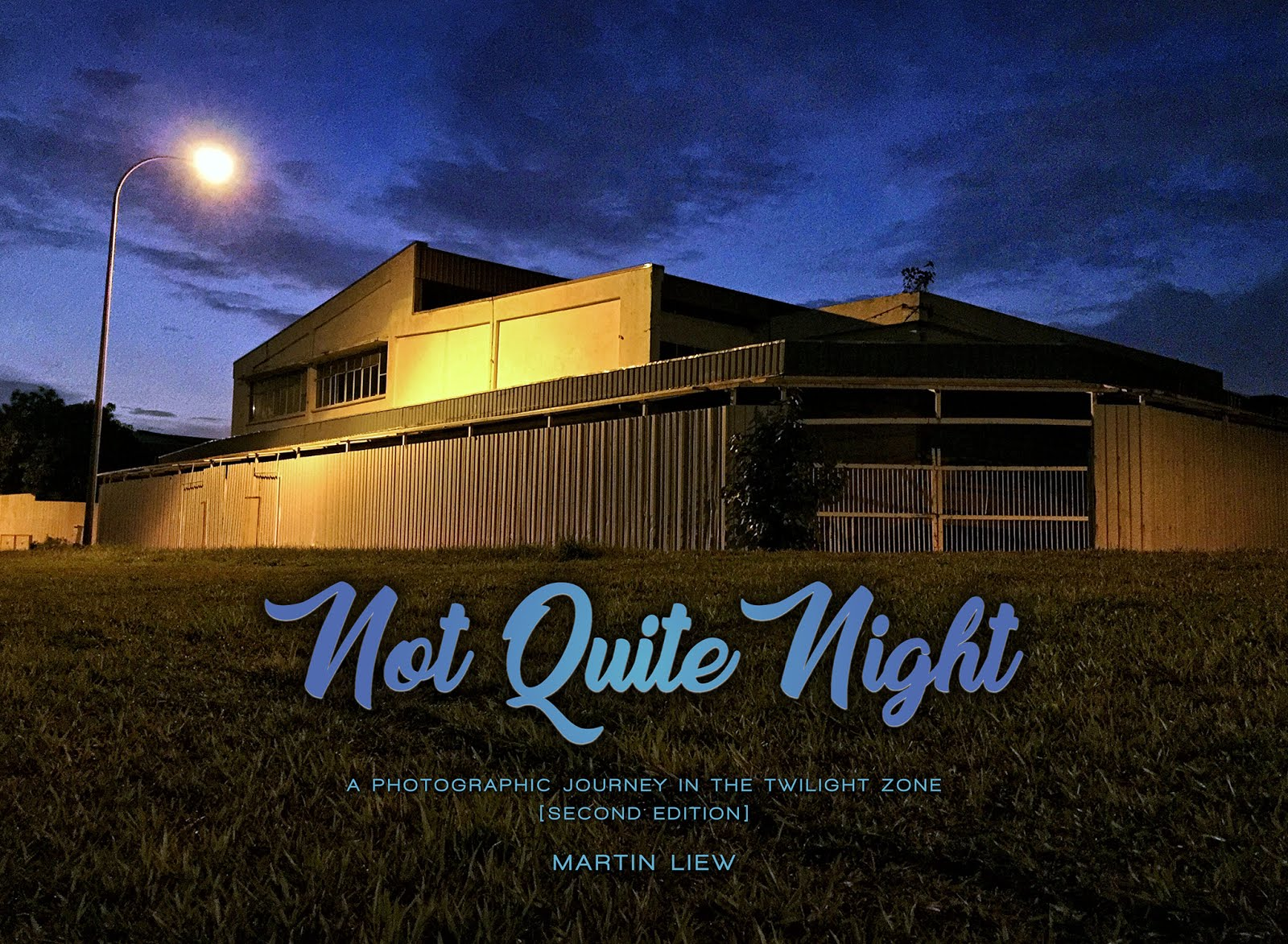 NOT QUITE NIGHT (Second Edition)