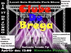 Você gosta de Brega?