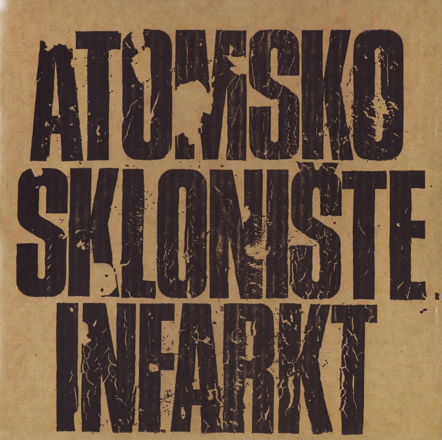 Atomsko Skloniste - Diskografija (1978-1995)  Atomsko+skloniste+-+Infarkt+f